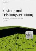 Kosten- und Leistungsrechnung - inkl. Arbeitshilfen online (eBook, PDF)