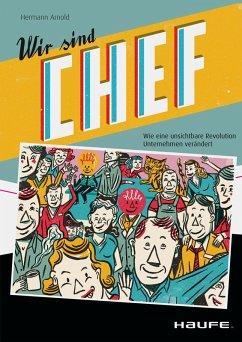 Wir sind Chef (eBook, PDF) - Arnold, Hermann