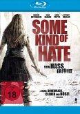 Some Kind of Hate: Von Hass erfüllt