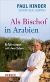Als Bischof in Arabien (eBook, ePUB)