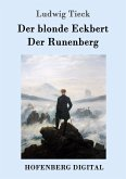 Der blonde Eckbert / Der Runenberg (eBook, ePUB)
