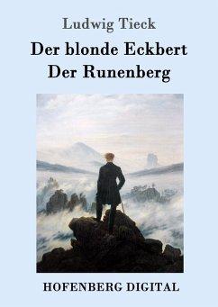 Der blonde Eckbert / Der Runenberg (eBook, ePUB) - Tieck, Ludwig
