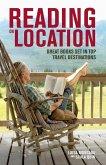 Reading on Location (eBook, ePUB)