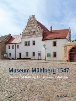 Museum Mühlberg 1547 (eBook, PDF)