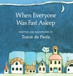 When Everyone Was Fast Asleep (eBook, ePUB)