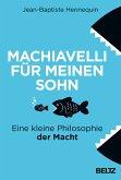 Machiavelli für meinen Sohn (eBook, ePUB)