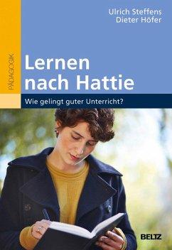 Lernen nach Hattie (eBook, PDF) - Steffens, Ulrich; Höfer, Dieter
