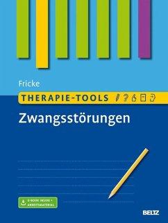Therapie-Tools Zwangsstörungen (eBook, PDF) - Fricke, Susanne