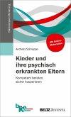 Kinder und ihre psychisch erkrankten Eltern (eBook, PDF)