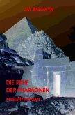 Die Ruhe der Pharaonen (eBook, ePUB)
