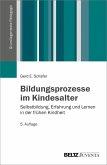Bildungsprozesse im Kindesalter (eBook, PDF)