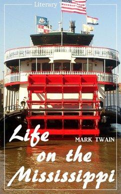 Life on the Mississippi (Mark Twain) (Literary Thoughts Edition) (eBook, ePUB) - Twain, Mark