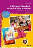Mit Kindern Bilderbuchwelten vielfältig entdecken (eBook, PDF)