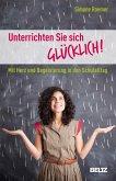 Unterrichten Sie sich glücklich! (eBook, PDF)