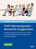 THOP-Elternprogramm - Manual für Gruppenleiter (eBook, PDF)