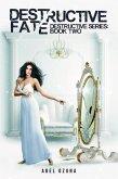 Destructive Fate (Destructive Series, #2) (eBook, ePUB)