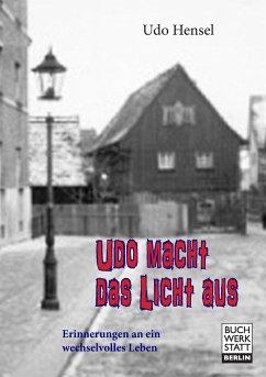 Udo macht das Licht aus