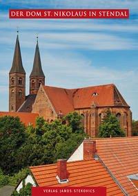 Der Dom St. Nikolaus in Stendal