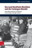 Das Land Nordrhein-Westfalen und der Contergan-Skandal