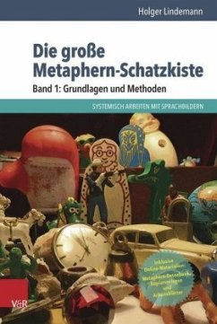 Die große Metaphern-Schatzkiste 1: Grundlagen und Methoden - Lindemann, Holger