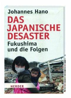 Das japanische Desaster - Hano, Johannes