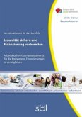 Lernfeld: Liquidität sichern und Finanzierung vorbereiten