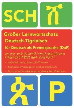 Großer Lernwortschatz Deutsch-Tigrinisch für De...