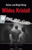 Wildes Kristall