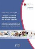 Lernfeld: Sachgüter und Dienstleistungen beschaffen und Verträge schließen