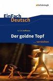 Der goldne Topf. EinFach Deutsch ... verstehen