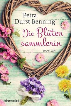 Die Blütensammlerin / Maierhofen Bd.3 (eBook, ePUB) - Durst-Benning, Petra