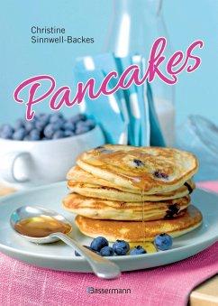 Pancakes (mit Links zu Filmanleitungen) (eBook, ePUB) - Sinnwell-Backes, Christine