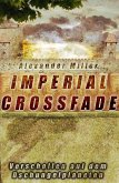 Imperial Crossfade (eBook, ePUB)