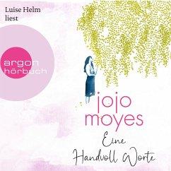 Eine Handvoll Worte (Ungekürzte Lesung) (MP3-Download) - Moyes, Jojo