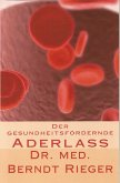 Der gesundheitsfördernde Aderlass (eBook, ePUB)