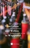 Leben und Weben in Wuppertal (eBook, ePUB)