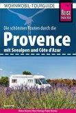 Reise Know-How Wohnmobil-Tourguide Provence: Die schönsten Routen (eBook, PDF)