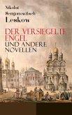 Der versiegelte Engel und andere Novellen (eBook, ePUB)