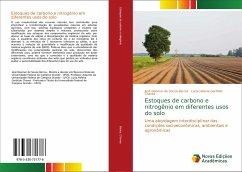 Estoques de carbono e nitrogênio em diferentes usos do solo