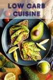 Low Carb Cuisine (eBook, ePUB)