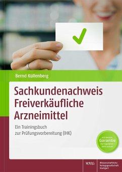 Sachkundenachweis Freiverkäufliche Arzneimittel - Küllenberg, Bernd