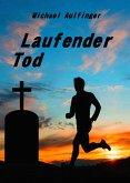 Laufender Tod (eBook, ePUB)