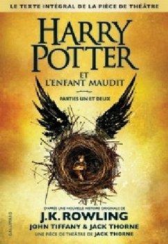 Harry Potter et l'Enfant Maudit / Harry Potter, französische Ausgabe Bd.8 - Rowling, J. K. Tiffany, John; Thorne, Jack