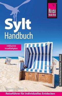 Reise Know-How Reiseführer Sylt-Handbuch (eBook, PDF) - Fründt, Hans-Jürgen