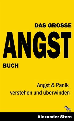 Das Große Angstbuch (eBook, ePUB) - Stern, Alexander