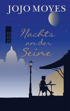 Nachts an der Seine - Moyes, Jojo