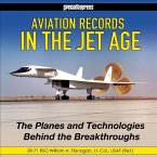 Aviation Records in the Jet Age - Op/HS: The Planes and Technologies Behind the Breakthroughs