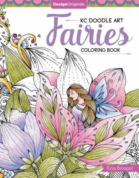 KC Doodle Art Fairies Coloring Book von Krisa Bousquet - englisches ...