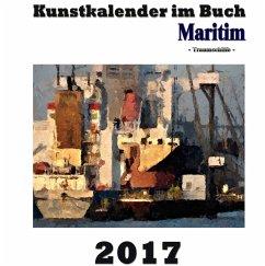Kunstkalender im Buch Maritim 2017 - Sens, Pierre