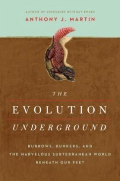 Evolution Underground - Burrows, Bunkers, and t...